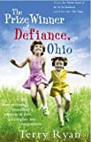 Terry Ryan The Prize Winner of Defiance, Ohio: How My Mother Raised 10 Children on 25 Words or Less
