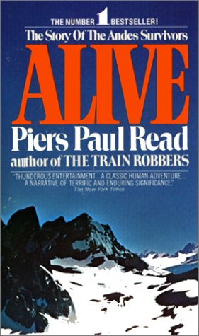 Alive: The Story of the Andes Survivors (Avon Nonfiction), PIERS PAUL READ