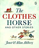 The Clothes Horse and Other Stories (Puffin Books) (0140329072) by Ahlberg, Allan
