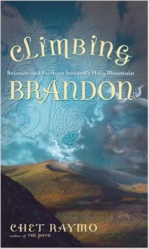 Climbing Brandon: Science and Faith on Ireland's Holy Mountain