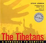 The Tibetans: A Struggle to Survive (0944092659) by Steve Lehman
