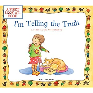 Amazon.com: I'm Telling the Truth: A First Look at Honesty (A ...