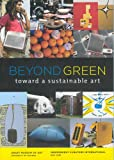 img - for Beyond Green: Toward a Sustainable Art book / textbook / text book