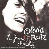 echange, troc Olivia Ruiz, Christophe Mali - La Femme Chocolat