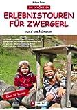 Erlebnis Touren f�r Zwergerl rund um M�nchen - Ausfl�ge und Wanderungen mit Kindern und der ganzen Familie rund um M�nchen wie Salzbergwerk Hallein, Berchtesgaden, Hochseilgarten Isarwinkel, Lenggries