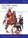 Ian Heath The Sikh Army, 1799-1849 (Men-at-arms)
