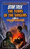 The Tears of the Singers (Star Trek, No 19) (0671696548) by Snodgrass, Melinda