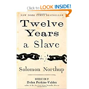 Twelve Years a Slave by Solomon Northup and Dolen Perkins-Valdez
