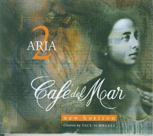 Vol. 2-Cafe Del Mar Aria by Paul Schwartz