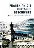 Image de Fragen an die deutsche Geschichte. Wege zur parlamentarischen Demokratie