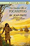 The Double Life of Pocahontas (0140322574) by Fritz, Jean