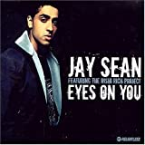 Jay Sean Eyes On You