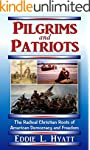 Pilgrims and Patriots: The Radical Ch...