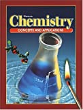 img - for Chemistry: Concepts and Applications, Student Edition 2002 book / textbook / text book