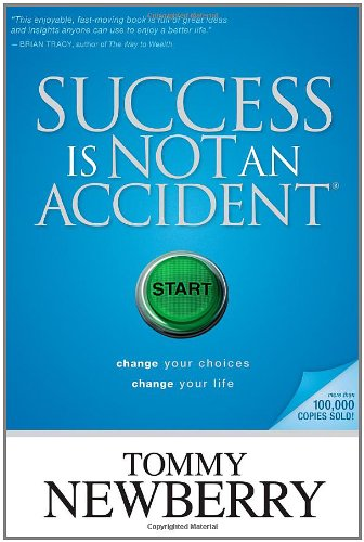 success is not an accident change your choices change