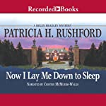 Now I Lay Me Down to Sleep | Patricia H. Rushford