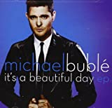 Its a Beautiful Day Ep by Buble, Michael [Music CD]
