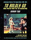 img - for To Boldly Go: Rare Photos from the TOS Soundstage - Season Two book / textbook / text book