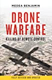 Drone Warfare: Killing by Remote Control by Medea Benjamin
