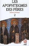 echange, troc Jean-Claude Guy - Les Apophtegmes des Pères : Tome 2, Collection systématique, chapitres X-XVI