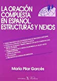 La oracin compuesta en espaol (Spanish Edition)