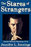 The Stares of Strangers (Sarah Woods Mystery 14)