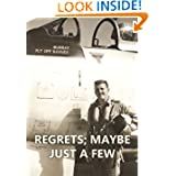 Regrets - Maybe Just A Few