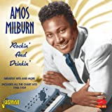 Rockin' And Drinkin' (2CD greatest hits '46-59)by Amos Milburn