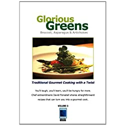 Glorious Greens: Broccoli, Asparagus and Artichokes