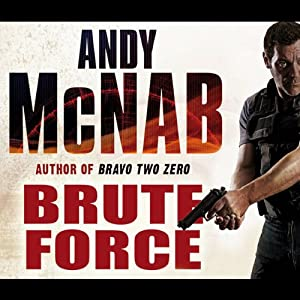 Brute Force: Nick Stone, Book 11 | [Andy McNab]