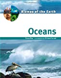 Oceans (Biomes of the Earth) (0816053278) by Day, Trevor