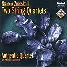 Zmeskall: Quatuors � cordes