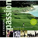 "An Enduring Passion: The Legends and Lore of Golf (Hardcover) By Jaime Diaz          98 used and new from $0.01          First tagged ""golf club"" by maxies_books"