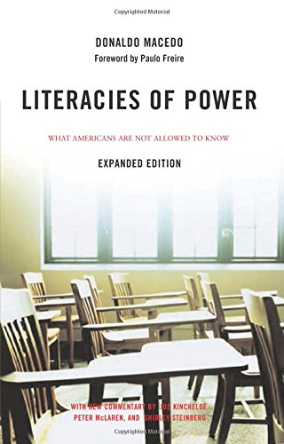 Literacies of Power: What Americans Are Not Allowed to...