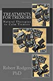 Treatments for Tremors: Natural Therapies to Calm Tremors