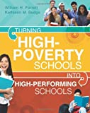 img - for Turning High-Poverty Schools into High-Performing Schools by William H. Parrett and Kathleen M. Budge (2012) Paperback book / textbook / text book