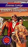 Exeter's Daughter (Signet Regency Romance)