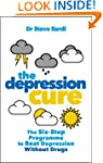 The Depression Cure: The Six-Step Pro...