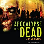Apocalypse of the Dead | [Joe McKinney]