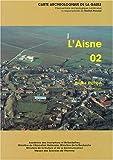 echange, troc Blaise Pichon, Jean-Luc Collart, Collectif - Carte archéologique de la Gaule. L'Aisne 02