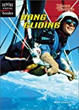 img - for Hang Gliding (High Interest Books: X-Treme Outdoors) book / textbook / text book