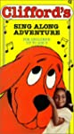 Clifford's Sing Along Adventure