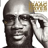 echange, troc Isaac Hayes - Ultimate Isaac Hayes: Can You