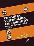 img - for Consulta Veterin ria em 5 Minutos. Esp cies Canina e Felina (Em Portuguese do Brasil) book / textbook / text book