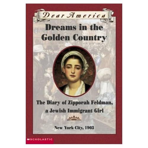 Dreams In The Golden Country (Dear America Series): Kathryn Lasky