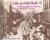 Life in Old Hull