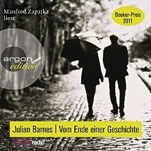 Vom Ende einer Geschichte (       ungekürzt) von Julian Barnes Gesprochen von: Manfred Zapatka