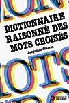 Dictionnaire raisonn� des mots crois�s