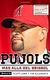 Pujols: Más allá del béisbol (Spanish Edition)