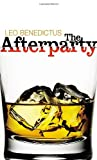 Cover of The Afterparty by Leo Benedictus 022409114X